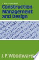 Quantitative Methods in Construction Management and Design