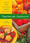 Vegetarian Southwest