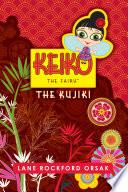 Keiko the Fairy  the Kujiki