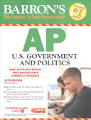 Barron s AP U  S  Government and Politics  10th Edition Will Find In This Must Have Manual