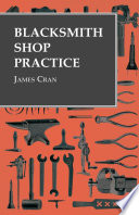 Blacksmith Shop Practice