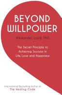 Beyond Willpower Book PDF