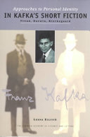 Approaches to Personal Identity in Kafka s Short Fiction