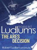 Robert Ludlum S The Ares Decision