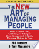 The New Art of Managing People  Updated and Revised