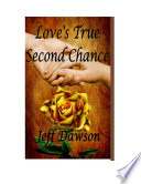 Love s True Second Chance