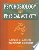 Psychobiology Of Physical Activity book