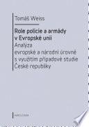Role policie a armády v Evropské unii