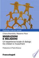 Migrazioni e religioni. Un'esperienza locale di dialogo tra cristiani e musulmani