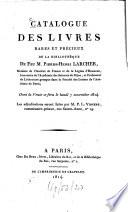 Catalogue des livres rares et pr  cieux de la biblioth  que de feu M  Pierre Henri Larcher