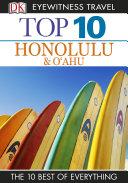 DK Eyewitness Top 10 Travel Guide  Honolulu   O ahu