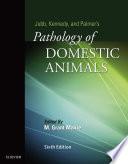 Jubb  Kennedy   Palmer s Pathology of Domestic Animals   E BOOK