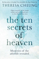The Ten Secrets of Heaven Can You Unlock Your Divine Potential? With Advances