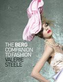 The Berg Companion to Fashion Book PDF