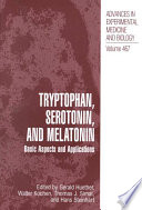 Tryptophan  Serotonin  and Melatonin