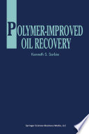 Polymer Improved Oil Recovery