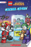 Carnival Capers Lego Dc Super Heroes Reader