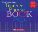 The Scholastic Teacher Plan Book