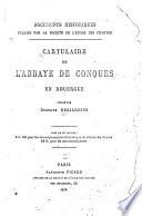 Cartulaire de l'abbaye de Conques en Rouergue