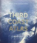 Third Coast Atlas