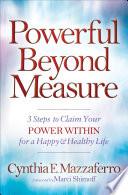 Powerful Beyond Measure Book PDF
