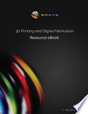3D Printing and Digital Fabrication Resource eBook