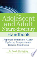 The Adolescent and Adult Neuro diversity Handbook