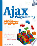 Ajax Programming for the Absolute Beginner