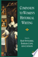 Companion to Women s Historical Writing Book PDF