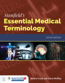 Stanfield s Essentials of Medical Terminology