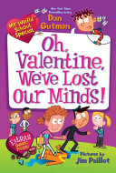 My Weird School Special  Oh  Valentine  We ve Lost Our Minds