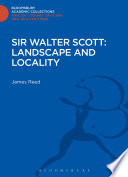 Sir Walter Scott  Landscape and Locality