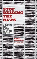 Stop Reading the News Book PDF