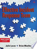 The Effective Incident Response Team