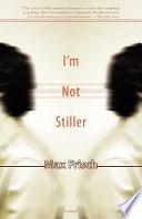 I m Not Stiller