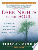 Dark Nights Of The Soul : the dark, the happy and the sad, the...