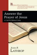 Answer the Prayer of Jesus