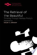 The Retrieval of the Beautiful