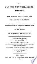 The Old and New Testaments Connected in the History of the Jews   Neighbouring Nations
