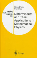 Determinants and Their Applications in Mathematical Physics