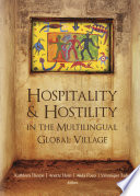 Hospitality and Hostility in the Multilingual Global Village