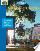 150 Great Short Stories Story Synopsis Teaching Suggestions Quiz And Answer Key