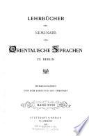 Lehrb  cher des Seminars f  r Orientalische Sprachen zu Berlin