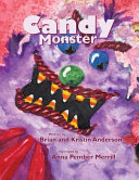 Candy Monster : eat healthy....