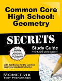 Common Core High School Geometry Secrets Study Guide