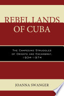 Rebel Lands of Cuba