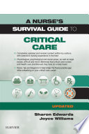 A Nurse S Survival Guide To Critical Care Updated Edition E Book