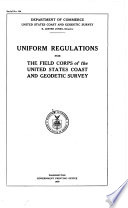 Uniform regulations for the field corps of the United States Coast and Geodetic Survey