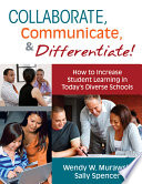 Collaborate  Communicate  and Differentiate