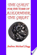 The Quest for the Tomb of Alexander the Great  Second Edition